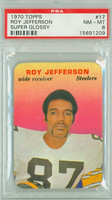 1970 Glossy Football 17 Roy Jefferson Pittsburgh Steelers PSA 8 Near Mint to Mint