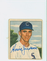 Howie Judson AUTOGRAPH 1950 Bowman #185 White Sox CARD IS POOR