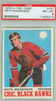 1970-71 OPC Hockey 151 Keith Magnuson Chicago Black Hawks PSA 8 Near Mint to Mint