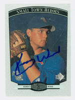 Kerry Wood AUTOGRAPH 1997 Upper Deck Small Town Heroes Cubs 