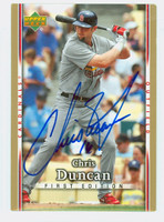 Chris Duncan AUTOGRAPH 2007 Upper Deck First Edition Cardinals 