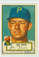 1952 Topps Baseball 154 Joe Muir Pittsburgh Pirates Very Good to Excellent