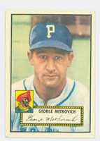 1952 Topps Baseball 310 George Metkovich Pittsburgh Pirates Very Good to Excellent