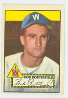 1952 Topps Baseball 301 Bob Porterfield Washington Senators Excellent to Excellent Plus