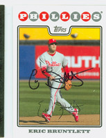Eric Bruntlett AUTOGRAPH 2008 Topps Phillies 