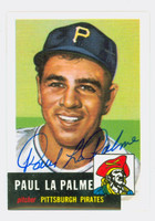 Paul LaPalme AUTOGRAPH d.10 Topps 1953 Archives Pirates 