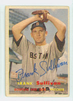 Frank Sullivan AUTOGRAPH 1957 Topps #21 Red Sox CARD IS F/G  [SKU:SullF1933_T57BBA2]