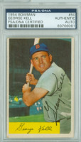 George Kell AUTOGRAPH d.09 1954 Bowman #50 Red Sox PSA/DNA CARD IS CLEAN VG/EX