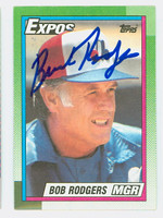 Bob Rodgers AUTOGRAPH 1990 Topps Expos 