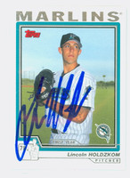 Lincoln Holdzkom AUTOGRAPH 2004 Topps Traded Marlins 