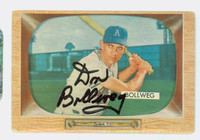 Don Bollweg AUTOGRAPH d.96 1955 Bowman #54 Athletics CARD IS G/VG; RND CRNS, AUTO CLEAN