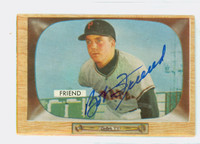 Bob Friend AUTOGRAPH 1955 Bowman #57 Pirates CARD IS G/VG; SURF CREASE, AUTO CLEAN