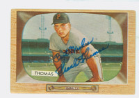 Frank Thomas AUTOGRAPH 1955 Bowman #58 Pirates CARD IS F/G; BRUISE, AUTO CLEAN, SALUT