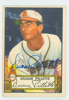 Duane Pillette AUTOGRAPH d.11 1952 Topps #82 Browns CARD IS CLEAN VG