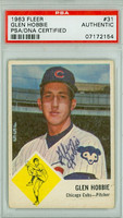 Glen Hobbie AUTOGRAPH d.13 1963 Fleer #31 Cubs PSA/DNA CARD IS G/VG; CREASE, AUTO CLEAN