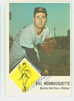 Bill Monbouquette AUTOGRAPH d.15 1963 Fleer #7 Red Sox CARD IS CLEAN VG/EX