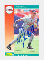 Mike Bell AUTOGRAPH 1992 Score Braves 