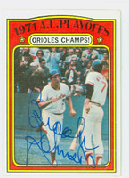 Brooks Robinson AUTOGRAPH 1972 Topps Orioles Champs #222 CARD IS VG; SL CREASE, AUTO CLEAN  [SKU:RobiB1208_T72BBPNx]