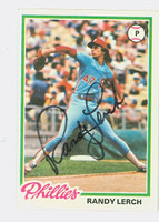 Randy Lerch AUTOGRAPH 1978 Topps Phillies CARD IS VG