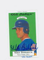 Mike Birkbeck AUTOGRAPH 1996 Signature T-96 Old Judge Design Autograph Issue Mets CERTIFIED 