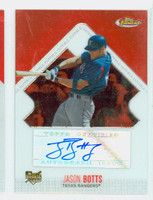 Jason Botts AUTOGRAPH 2006 Topps Finest Refractor Rangers CERTIFIED 