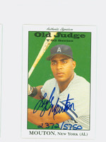 Lyle Mouton AUTOGRAPH 1995 Signature T-95 Old Judge Design Autograph Issue Yankees CERTIFIED 