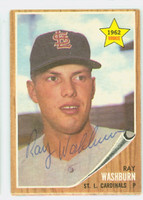 Ray Washburn AUTOGRAPH 1962 Topps #19 Cardinals CARD IS VG/EX; AUTO CLEAN