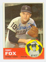 Terry Fox AUTOGRAPH 1963 Topps #44 Tigers CARD IS VG; AUTO CLEAN  [SKU:FoxT1859_T63BBC]