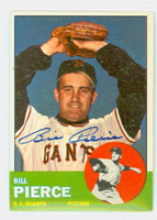 Bill Pierce AUTOGRAPH d.15 1963 Topps #50 Giants CARD IS CLEAN EX