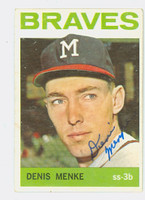 Denis Menke AUTOGRAPH 1964 Topps #53 Braves CARD IS VG; AUTO CLEAN