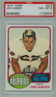1976 Topps Football 210 Jim Langer Miami Dolphins PSA 8 Near Mint to Mint
