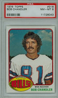 1976 Topps Football 318 Bob Chandler Buffalo Bills PSA 8 Near Mint to Mint