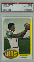 1976 Topps Football 512 Ed Bell New York Jets PSA 8 Near Mint to Mint