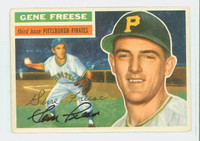 Gene Freese AUTOGRAPH d.13 1956 Topps #46 Pirates  CARD IS G/VG; AUTO CLEAN