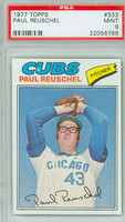 1977 Topps Baseball 333 Paul Reuschel Chicago Cubs PSA 9 Mint