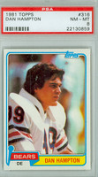 1981 Topps Football 316 Dan Hampton Chicago Bears PSA 8 Near Mint to Mint