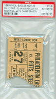 1949 Philadelphia Eagles Ticket Stub vs Pittsburgh Steelers Steve Van Buren 205 Yds Eagles National Champs  - November 27, 1949 PSA/DNA Authentic
