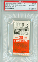 1950 Chicago Cubs Ticket Stub vs Philadelphia Phillies Hank Sauer 3 HR #97-#99 - August 28, 1950 PSA/DNA Authentic