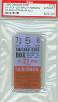 1956 Chicago Cubs Ticket Stub vs Cincinnati Reds Frank Robinson Hit #4 Ted Kluszewski HR #212  - April 21, 1956 PSA/DNA Authentic