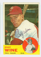 Bobby Wine AUTOGRAPH 1963 Topps #71 Phillies CARD IS VG; AUTO CLEAN