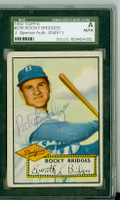 Rocky Bridges AUTOGRAPH d.15 1952 Topps #239 Dodgers SGC/JSA CARD IS F/G: HORIZ CREASE