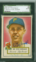 Ed FitzGerald AUTOGRAPH 1952 Topps #236 Pirates SGC/JSA CARD IS CLEAN EX
