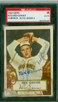 Ned Garver AUTOGRAPH 1952 Topps #212 Browns SGC/JSA CARD IS POOR; AUTO GRADE IS 6