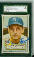 Joe Ostrowski AUTOGRAPH d.03 1952 Topps #206 Yankees SGC/JSA CARD IS G/VG; SL CREASE, AUTO CLEAN