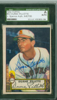 Duane Pillette AUTOGRAPH d.11 1952 Topps #82 Browns SGC/JSA CARD IS CLEAN EX