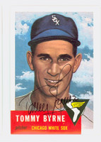 Tommy Byrne AUTOGRAPH d.07 Topps 1953 Archives Browns 