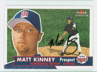 Matt Kinney AUTOGRAPH 2001 Fleer Tradition Twins 