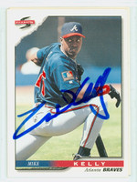 Mike Kelly AUTOGRAPH 1996 Score Braves 