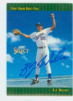 BJ Wallace AUTOGRAPH 1992 Score Select Expos 