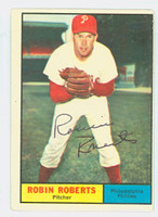 Robin Roberts AUTOGRAPH d.10 1961 Topps #20 Phillies CARD IS VG, AUTO CLEAN